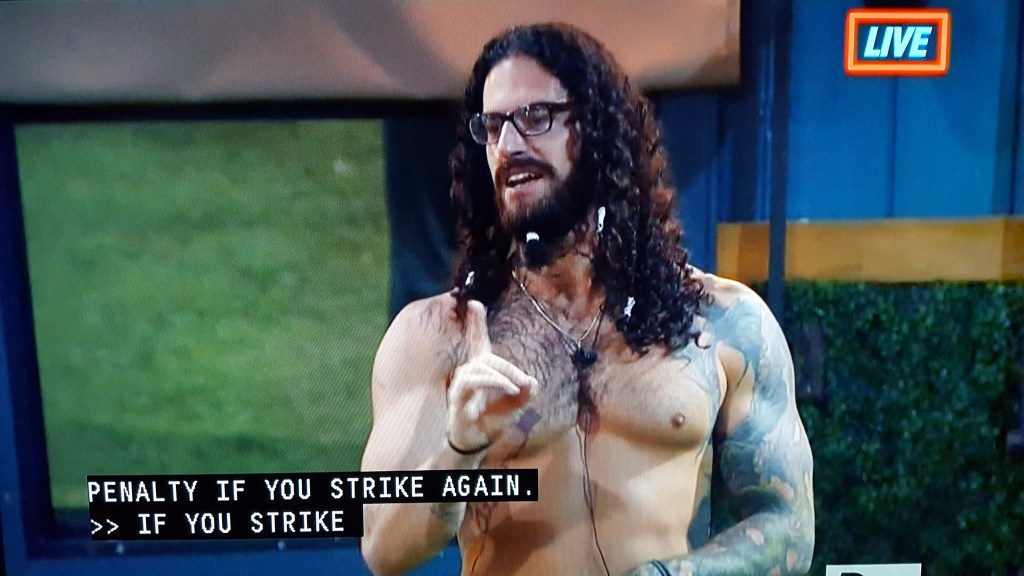 "Austin Matelson, houseguest from Big Brother 17 saying ""Penalty if you strike again"""